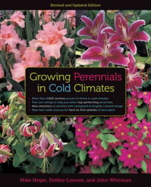 Growing Perennials in Cold Climates av Mike Heger og John Whitman (Heftet)