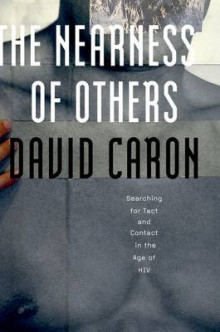 The Nearness of Others av David Caron (Innbundet)