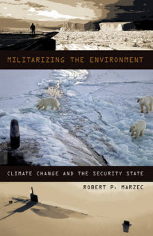 Militarizing the Environment av Robert P. Marzec (Heftet)