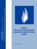 Dow's Fire and Explosion Index Hazard Classification Guide av American Institute of Chemical Engineers (AIChE) (Heftet)