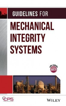 Guidelines for Mechanical Integrity Systems av Center for Chemical Process Safety (CCPS) (Blandet mediaprodukt)
