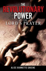 Omslag - The Revolutionary Power of the Lord's Prayer