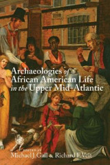 Omslag - Archaeologies of African American Life in the Upper Mid-Atlantic
