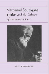 Nathaniel Southgate Shaler and the Culture of American Science av David N. Livingstone (Heftet)