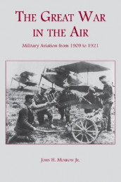 The Great War in the Air av John H. Morrow (Heftet)
