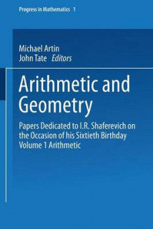 Arithmetic and Geometry: Arithmetic Volume I av Michael Artin og John Tate (Heftet)