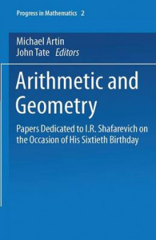 Arithmetic and Geometry: Geometry Volume II av Michael Artin og John Tate (Heftet)