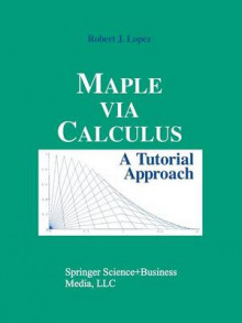 Maple via Calculus av Robert J. Lopez (Heftet)