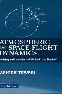 Atmospheric and Space Flight Dynamics av Ashish Tewari (Innbundet)