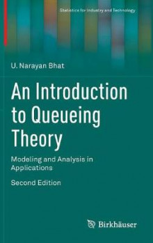 An Introduction to Queueing Theory av U. Narayan Bhat (Innbundet)