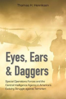 Eyes, Ears, and Daggers av Thomas H. Henriksen (Innbundet)