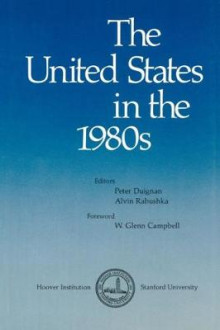 The United States in the 1980s av Peter Duignan og Alvin Rabushka (Innbundet)