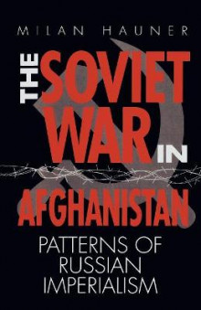 The Soviet War in Afghanistan av Milan Hauner (Heftet)