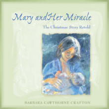 Mary and Her Miracle av Barbara Cawthorne Crafton (Innbundet)