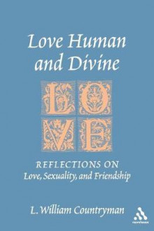 Love Human and Divine av L. William Countryman (Heftet)