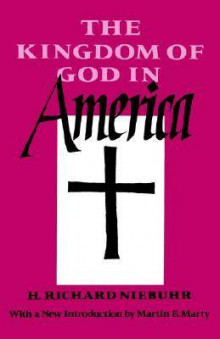 The Kingdom of God in America av Richard R. Niebuhr (Heftet)