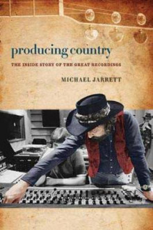 Producing Country av Michael Jarrett (Innbundet)