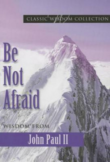 Be Not Afraid av John Paul II (Heftet)
