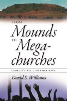 From Mounds to Megachurches av David S. Williams (Innbundet)