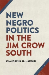 Omslag - New Negro Politics in the Jim Crow South