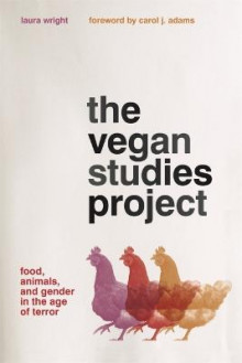 The Vegan Studies Project av Laura Wright (Heftet)