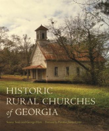 Historic Rural Churches of Georgia av George Hart (Innbundet)