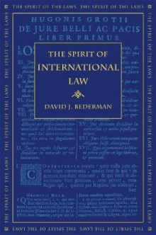 The Spirit of International Law av David J. Bederman (Innbundet)