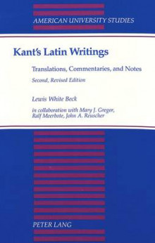 Kant's Latin Writings, Translations, Commentaries, and Notes av Lewis White Beck (Heftet)