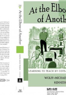 At the Elbow of Another: v. 204 av Wolff-Michael Roth og Kenneth Tobin (Heftet)
