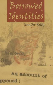Borrowed Identities av Jennifer Kelly (Heftet)