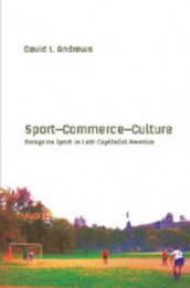 Sport-- Commerce-- Culture av David L. Andrews (Heftet)