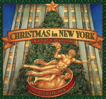 Christmas in New York av Chuck Fischer (Innbundet)