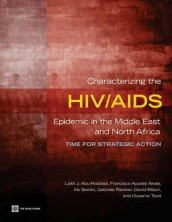 Characterizing the HIV/AIDS Epidemic in the Middle East and North Africa av Laith Abu-Raddad, Francisca Ayodeji Akala, Gabrielle Riedner, Iris Semini, Oussama Tawil og David Wilson (Heftet)