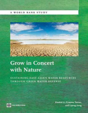 Grow in Concert with Nature av Liping Jiang, Xiaokai Li og Graeme Turner (Heftet)