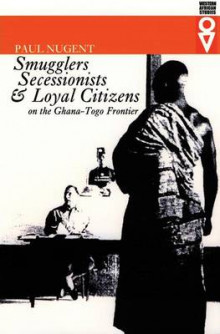 Smugglers Secessionists & Loyal Citizens av Paul Nugent (Heftet)