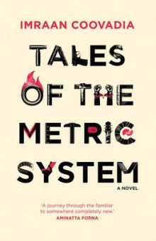 Tales of the Metric System av Imraan Coovadia (Innbundet)