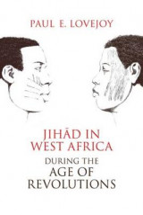 Omslag - Jihad in West Africa During the Age of Revolutions