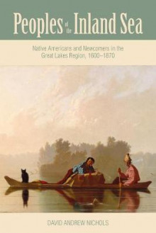 Peoples of the Inland Sea av David Andrew Nichols (Innbundet)