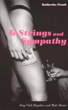 G-strings and Sympathy av Katherine Frank (Heftet)