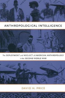 Anthropological Intelligence av David H. Price (Heftet)
