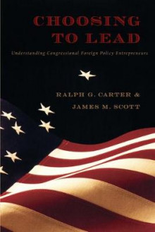 Choosing to Lead av Ralph G. Carter og James M. Scott (Heftet)