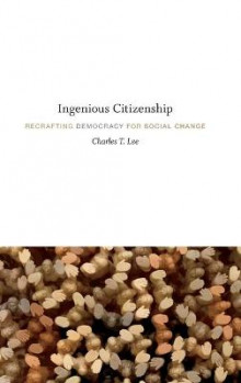 Ingenious Citizenship av Charles T. Lee (Innbundet)