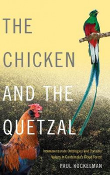 The Chicken and the Quetzal av Paul Kockelman (Innbundet)