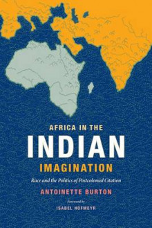 Africa in the Indian Imagination av Antoinette Burton (Heftet)