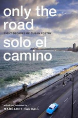 Omslag - Only the Road / Solo el Camino