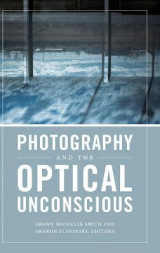 Omslag - Photography and the Optical Unconscious