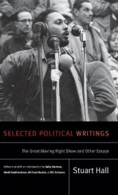 Selected Political Writings av Stuart Hall (Innbundet)