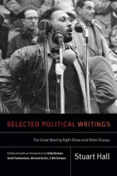 Selected Political Writings av Stuart Hall (Heftet)