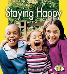 Staying Happy av Patricia J Murphy (Innbundet)