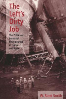 The Left's Dirty Job av W. Rand Smith (Heftet)